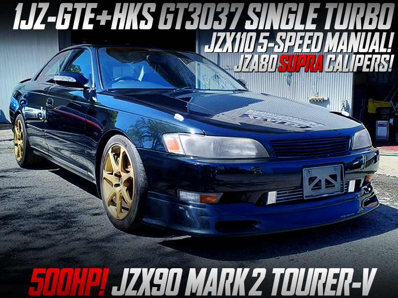 1JZ-GTE with GT3037 SINGLE TURBO into JZX90 MARK 2 TOURER-V.