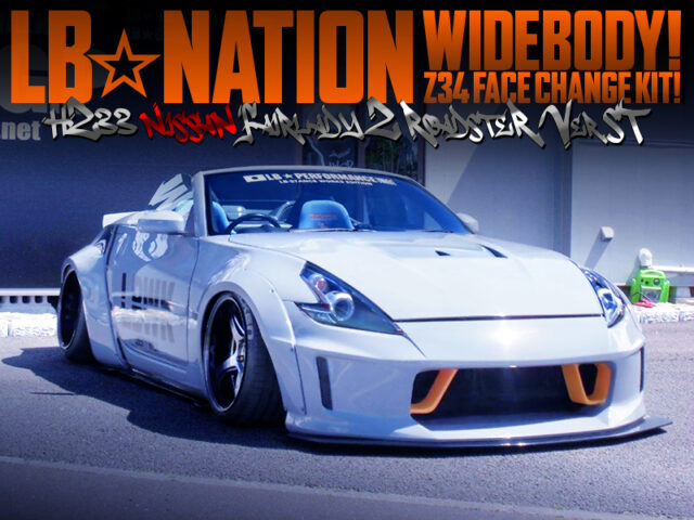 LB NATION WIDEBODY and Z34 FACE KIT INSTALLED Z33 ROADSTER Ver ST.