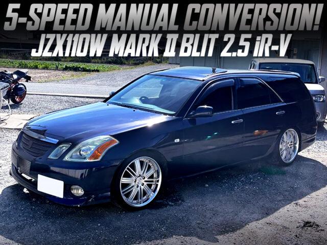JZX110W MARK 2 BLIT to 5MT CONVERSION.