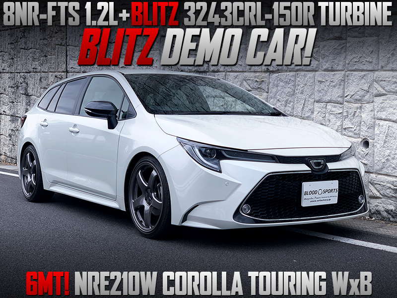 BLITZ DEMO CAR OF NRE210W COROLLA TOURING WxB.