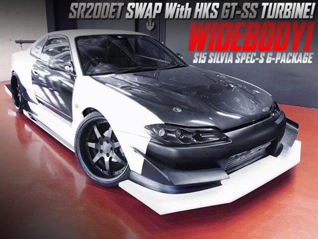 SR20DET swap With HKS GT-SS TURBO into S15 SILVIA SPEC-S G-PKG.