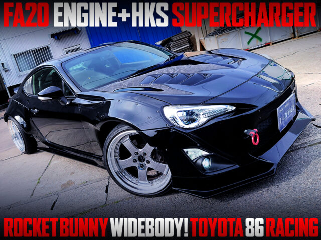 HKS SUPERCHARGER and ROCKET BUNNY WIDEBODY MODIFIED TOYOTA 86 RACING.
