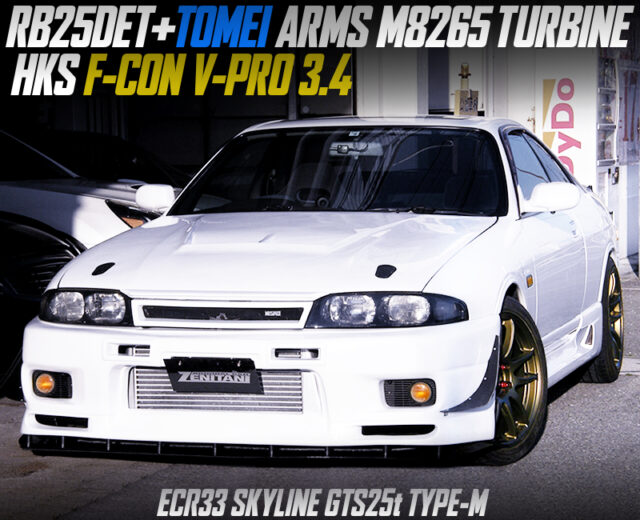 RB25DET with TOMEI M8265 TURBO and F-CON V-PRO MODIFIED ECR33 SKYLINE.