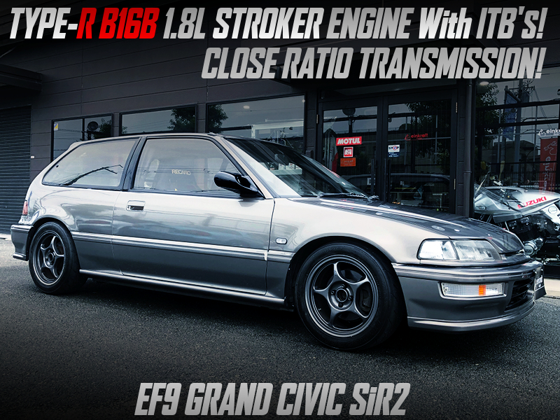 B16B SWAP with 1.8L STROKER and ITBs. MODIFIED EF9 GRAND CIVIC SiR2.