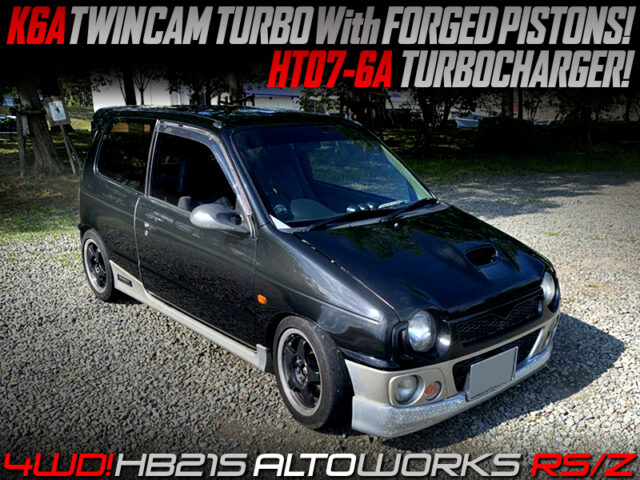 K6A with FORGED PISTONS and HT07-6A TURBINE MODIFIED HB21S ALTO WORKS RS/Z.