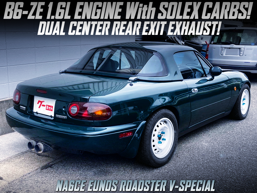 B6-ZE with SOLEX CARBSand CENTER EXIT EXHAUST MODIFIED NA6CE ROADSTER V-SPL.