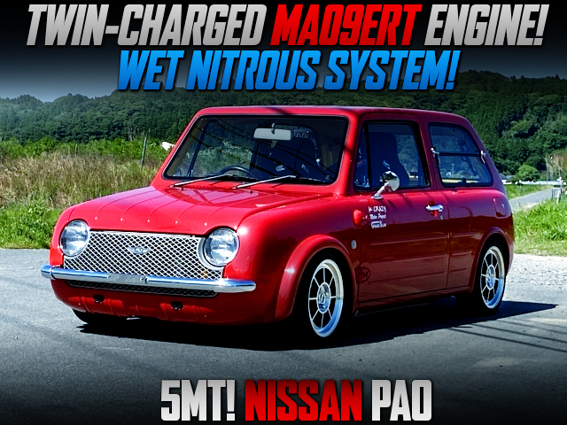 MA09ERT TWIN-CHARGED ENGINE swap With WET NOS MODIFIED PK10 NISSAN PAO.