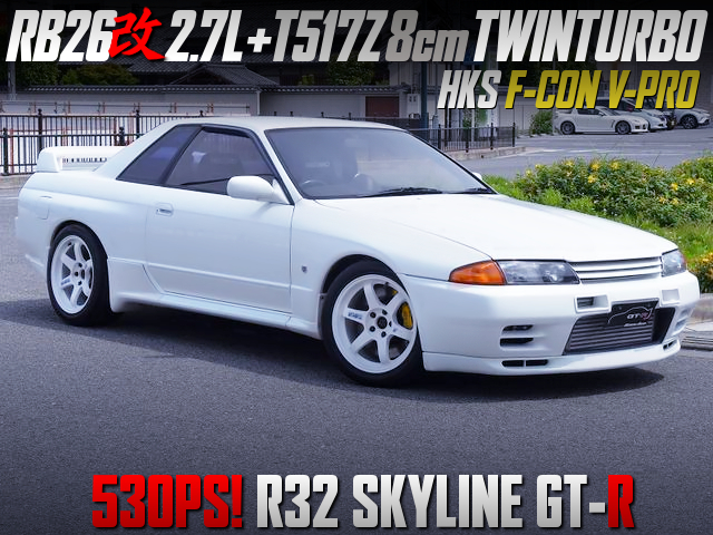 RB26 with 2.7L STROKER and T517Z TWINTURBO MODIFIED R32GT-R.