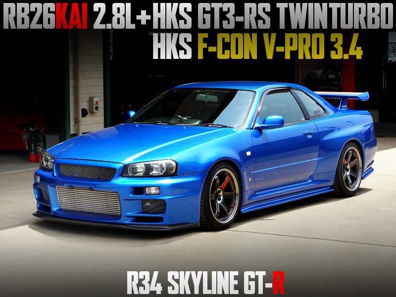 RB26 with 2.8L KIT and GT3-RS TURBOS MODIFIED R34 GT-R.