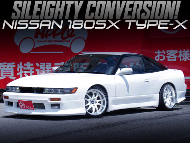 180SX TYPE-X to SILEIGHTY CONVERSION.