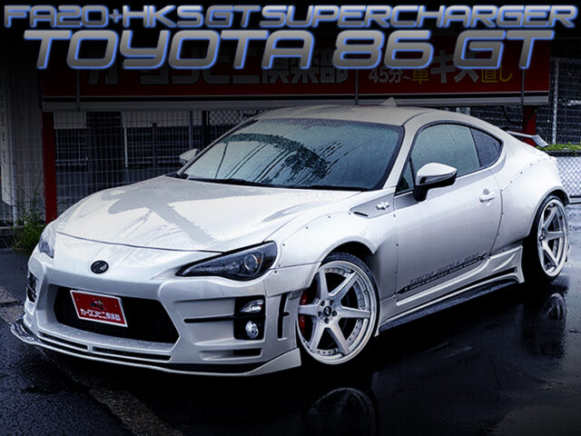 WIDEBODY and HKS SUPERCHARGER KIT MODIFIED OF TOYOTA 86 GT.
