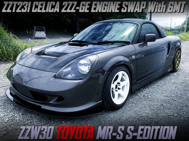 2ZZ-GE SWAPPED ZZW30 TOYOTA MR-S S-EDITION.