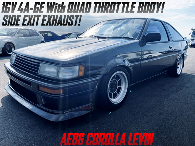 16V 4AGE with ITBs and SIDE EXIT EXHAUST of AE86 LEVIN HATCHBACK.