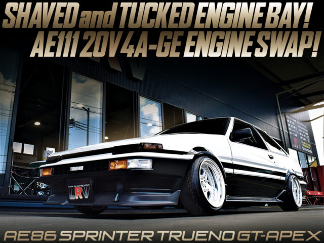 AE111 4AG SWAP and SHAVED and TUCKED MODIFIED AE86 TRUENO.