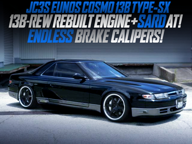13B-REW REBUILT ENG and SARD AT MODIFIED OF EUNOS COSMO 13B TYPE-SX.