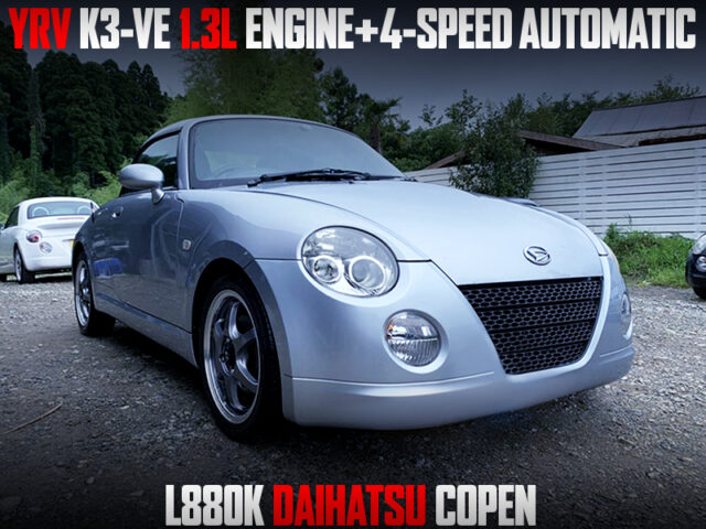 YRV K3-VE 1300cc ENGINE and 4AT SWAPPED L880K COPEN.