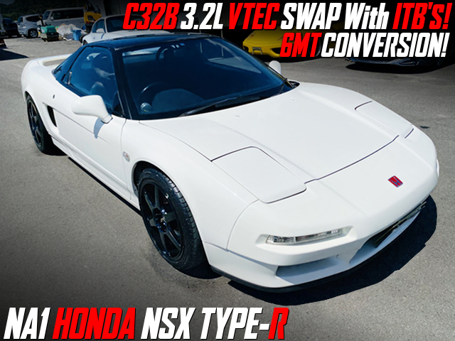 C32B VTEC SWAP With ITBs and 6MT into NA1 NSX TYPE-R.