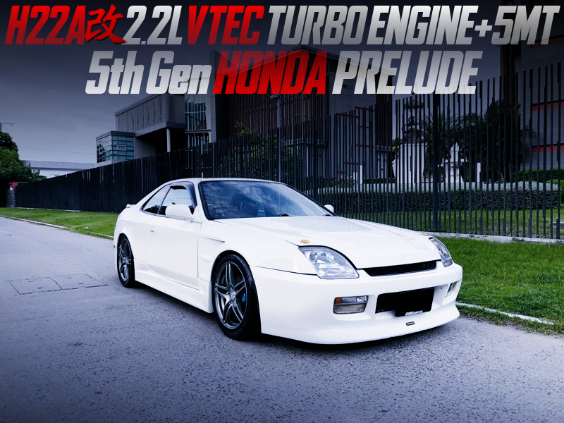 H22A 2200cc VTEC With TURBO MODIFIED OF 5th Gen PRELUDE.