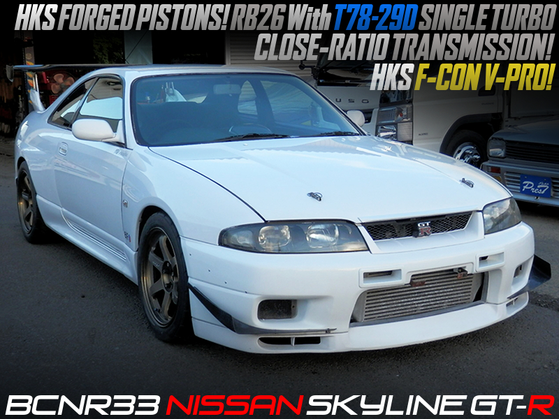 T78-29D SINGLE TURBOCHARGED RB26 With HKS PISTONS into R33 GT-R.
