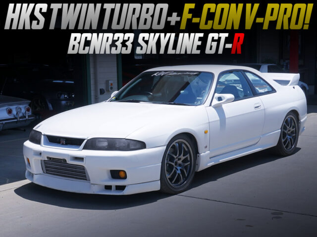 HKS TWIN TURBO and F-CON V-PRO ECU into R33 GT-R.