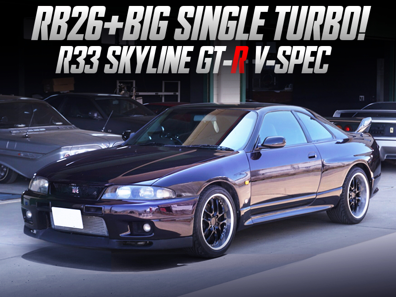 SINGLE TURBOCHARGED RB26 into R33 GT-R V-SPEC.