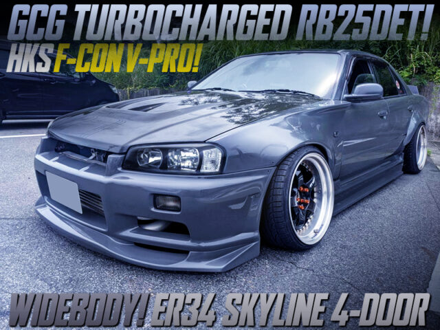 RB25DET With GCG TURBINE and F-CON V-PRO MODIFIED ER34 SKYLINE 4-DOOR WIDEBODY.