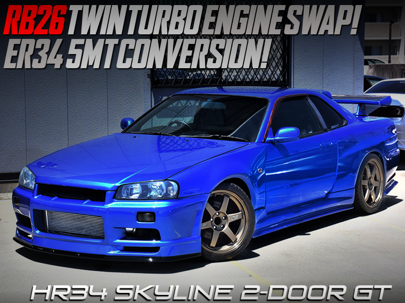 RB26 TWINTURBO and ER34 5MT CONVERSION into HR34 SKYLINE GT.