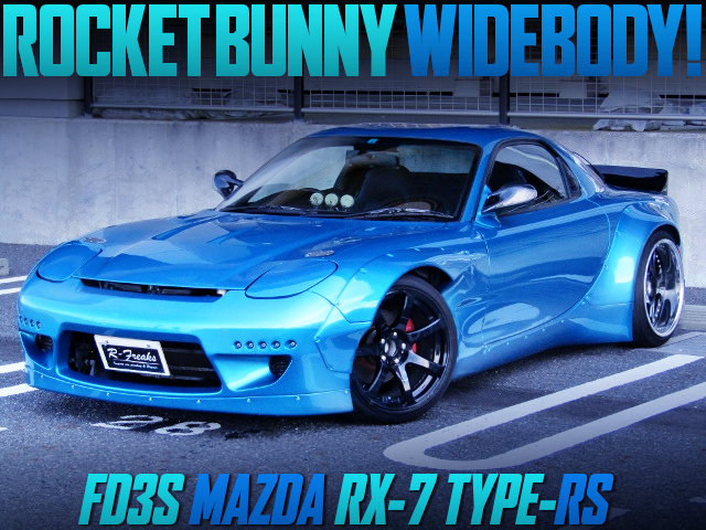 ROCKET BUNNY WIDEBODY KIT INSTALLED FD3S RX-7 TYPE-RS.