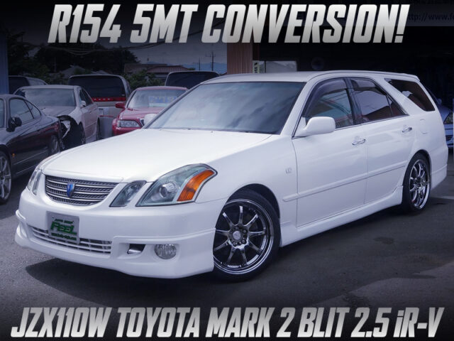 JZX110W MARK2 BLIT with R154 5MT CONVERSION.