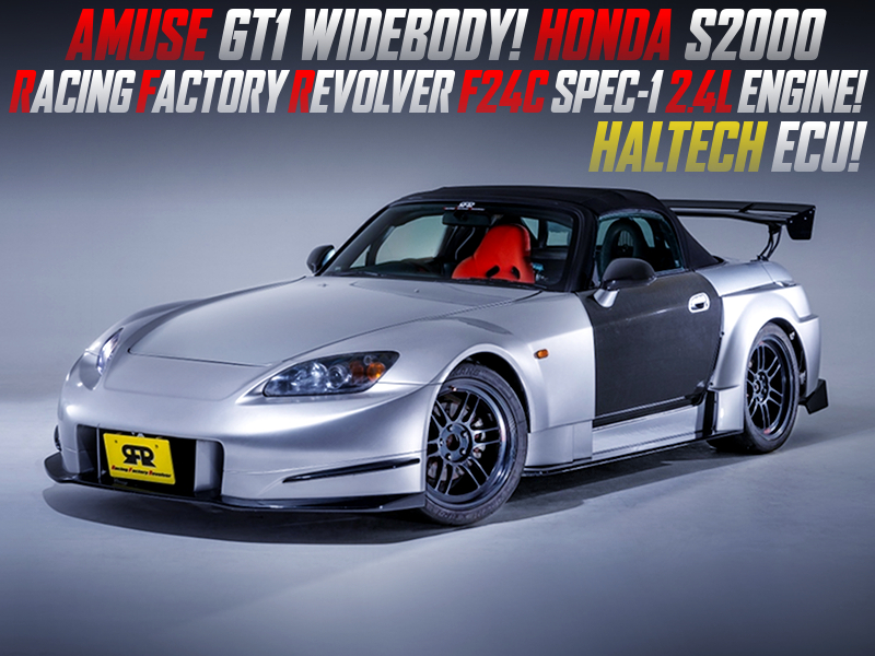 AMUSE GT1 WIDEBODY INSTALL and RFR F24C 2400cc ENGINE into HONDA S2000.