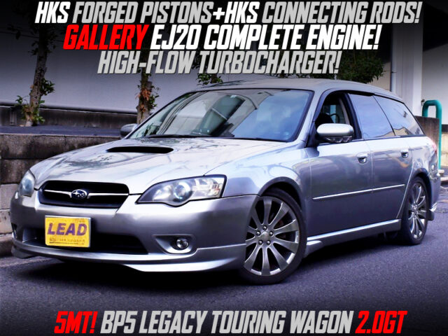 GALLERY EJ20 with HIGH-FLOW TURBO into BP5 LEGACY TOURING WAGON 2.0GT.