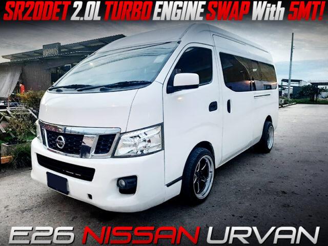 SR20DET TURBO SWAP with 5MT into E26 NISSAN URVAN.