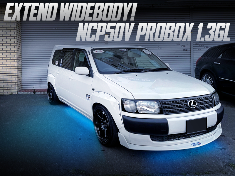 UNDER GLOW LIGHTING and WIDEBODY MODIFIED of NCP50V PROBOX GL.