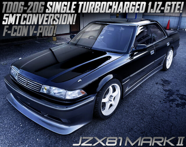 1JZ-GTE with TD06-20G turbo and F-CON V-PRO MODIFIED JZX81 MARK 2.