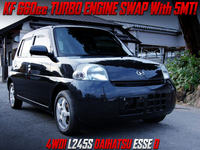 KF 660cc TURBO SWAP with 5MT and 4WD into L245S ESSE.