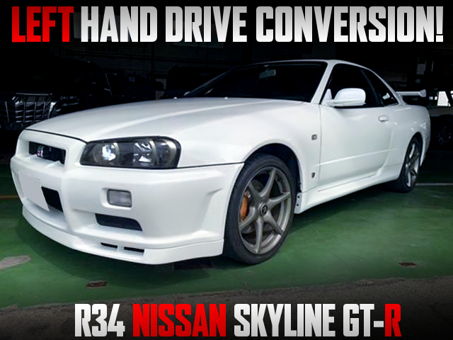 LEFT HAND DRIVE CONVERSION of R34 GT-R.