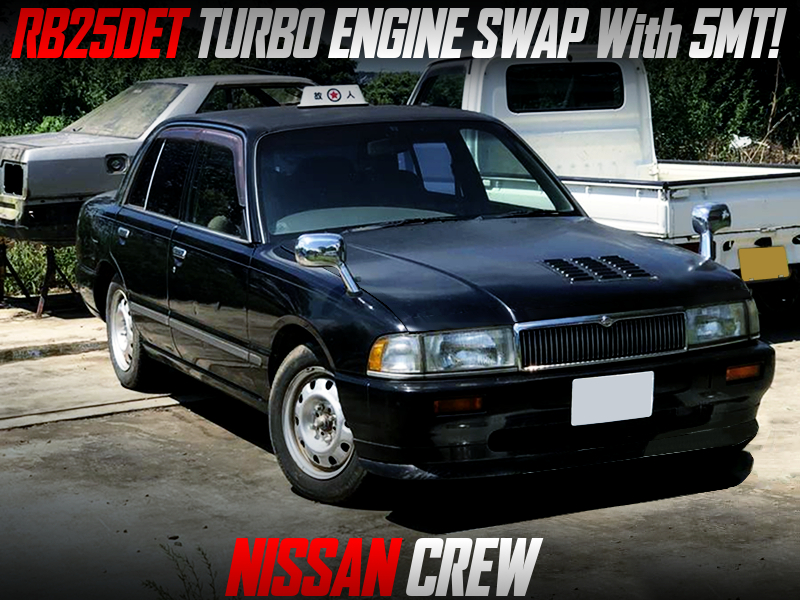 RB25DET TURBO and 5MT Swapped NISSAN CREW.