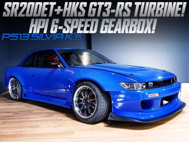 SR20DET with GT3-RS and HPI 6MT into PS13 SILVIA Ks.