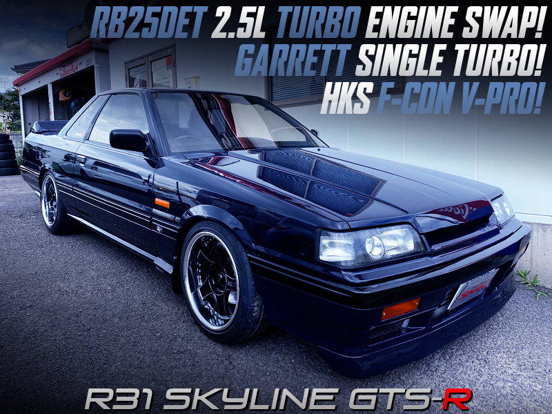 RB25DET SWAP with GARRETT TURBO and F-CON V-PRO into R31 GTS-R.