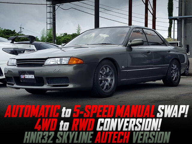 AT to 5MT and 4WD to RWD CONVERTED into HNR32 SKYLINE AUTECH Ver.