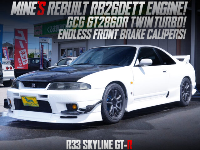 MINES RB26DETT with GT2860R TURBOS into R33 GT-R.