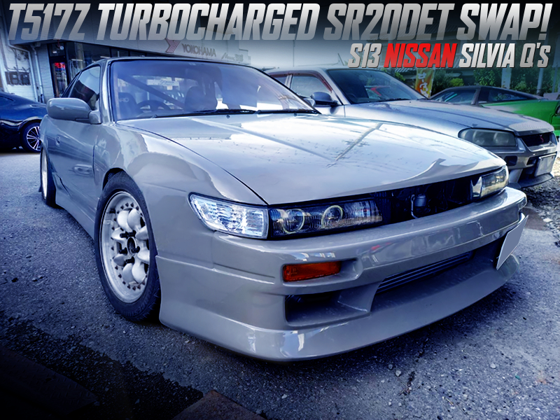 T517Z TURBOCHARGED SR20DET SWAPPED S13 SILVIA Qs to GRAY PAINT.