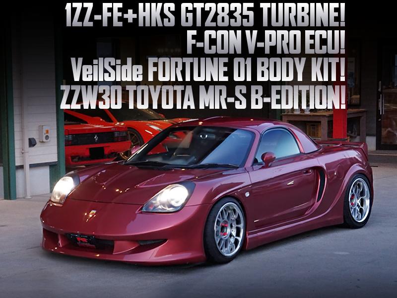 1ZZ turbo and VeilSide WIDEBODY of ZZW30 MR-S.