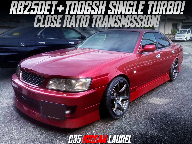 TD06SH SINGLE TURBO and CLOSE RATIO GEARBOX into C35 LAUREL.