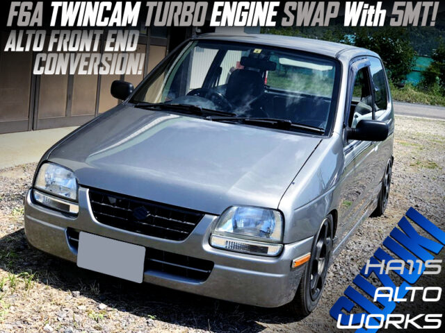 F6A TWINCAM TURBO ENGINE SWAP and ALTO FRONT END CONVERSION to HA11S ALTOWORKS.