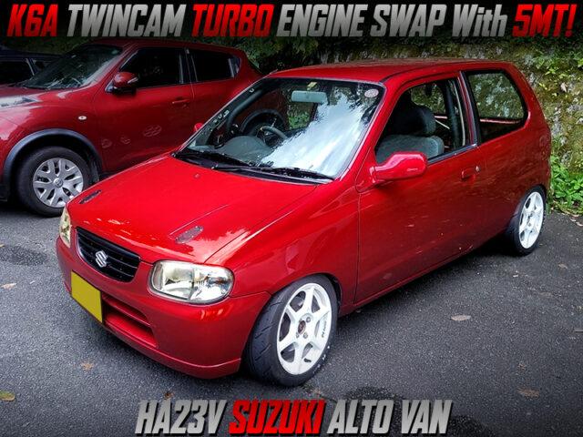 K6A TWINCAM TURBO SWAPPED HA23V ALTO VAN.
