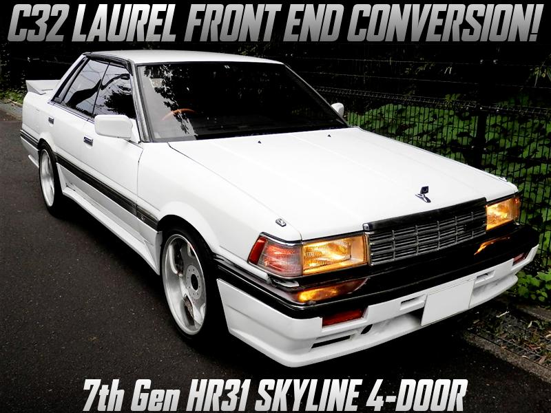 C32 LAUREL FRONT END CONVERSION of HR31 SKYLINE 4-DOOR GT PASSAGE.