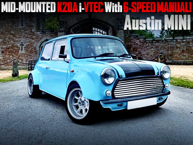 MID MOUNTED K20A and 6MT into AUSTIN MINI.