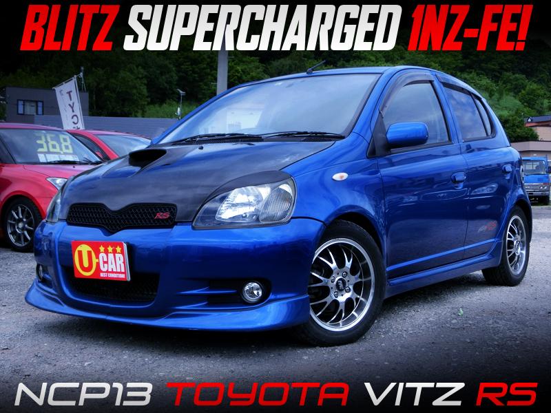BLITZ SUPERCHARGED NCP13 VITZ RS.
