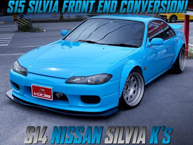 S15 SILVIA FRONT END CONVERSION of S14 SILVIA Ks.